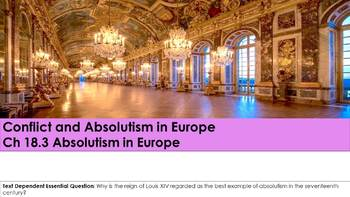 Ch 18.3 Absolutism in Europe - Conflict & Absolutism Europe World History McGraw