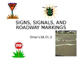 """Driver's Education Ch. 2 """"Signs, Signals, and Roadway Mark"""