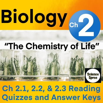Ch 2 - The Chemistry of Life Reading Quizzes - Levine & Miller 2019