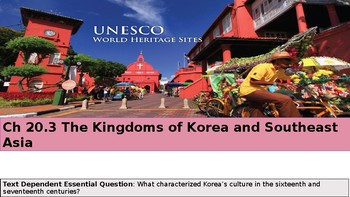 Ch 20.3 The Kingdoms of Korea and Southeast Asia - World History McGraw