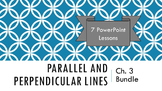 Ch. 3 - Parallel and Perpendicular Lines Geometry 7 PowerP