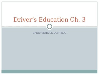 Driver's Education Ch. 3 Power Point Basic Vehicle Operation