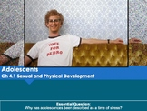 Ch 4.1 Physical and Sexual Development - Adolescence - Psy