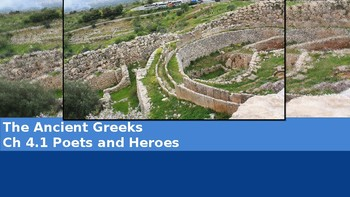 Ch 4.1 Poets and Heroes - The Ancient Greeks - McGraw Hill