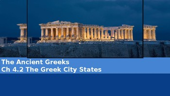 Ch 4.2 Greek City States - The Ancient Greeks - McGraw Hill