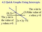 Quick Graphs Using Intercepts