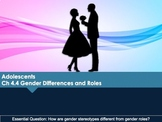 Ch 4.4 Gender Roles and Differences - Adolescence - Psycho