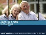 Ch 5.1 Adulthood - Adulthood and Aging - Psychology