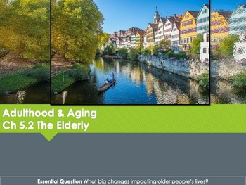 Ch 5.2 Old Age - Adulthood and Old Age - Psychology McGraw Hill