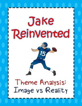 Ch 5 Graphic Organizer - Image vs Reality in Jake Reinvented