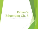 """Driver's Education Ch. 5 """"Managing Risk with the IPDE Proc"""