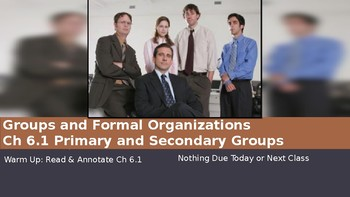 Ch 6.1 Primary and Secondary Groups and Formal Organizations You McGraw Hill