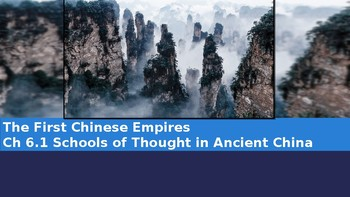 Ch 6.1 Schools of Thought in Ancient China - First Chinese Empires McGraw Hill