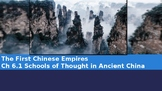 Ch 6.1 Schools of Thought in Ancient China - First Chinese