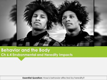 Ch 6.4 Heredity and Environment - Body & Behavior Psychology McGraw Hill