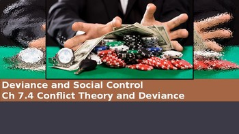 Ch 7.4 Conflict Theory & Deviance & Social Control Sociology and You McGraw Hill