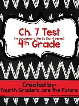 Ch. 7 Math Test to accompany the Go Math! series