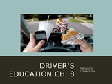 """Driver's Education Ch. 8 """"Managing Distractions"""" Power Point"""