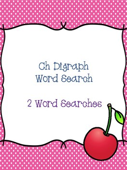 Ch Digraph Word Searches!