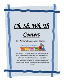 Ch, Sh, Th, Wh Centers