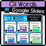 Ch Words Google Classroom Interactive Slides l Distance Learning