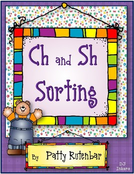 Ch and Sh Sorting