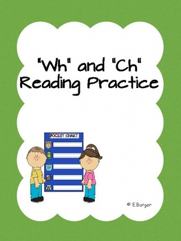 Ch and Wh Reading Practice