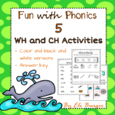 Ch and Wh worksheets - Fun with Phonics!