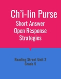 Ch'i-lin Purse Open Response Strategies (Reading Street 2011)