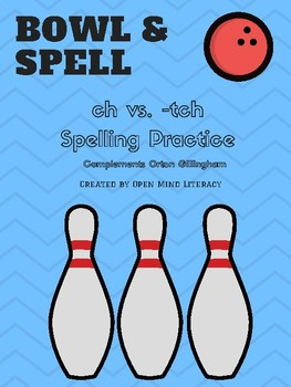 Ch vs  -Tch Bowl & Spell (Word Lists & Sentences Included)