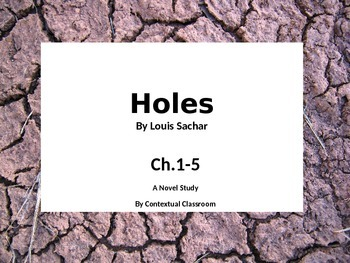 Ch.1-5 Presentation with Supplemental Worksheets for Holes by Louis Sachar
