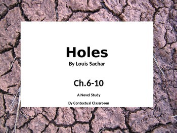 Ch.6-10 Lesson Presentation on Holes by Louis Sachar