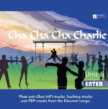 Cha Cha Cha Charlie Flute And Oboe MP3 And PDF Unit 6.