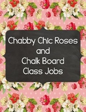 Chabby Chic Roses and Chalkboard Class Jobs