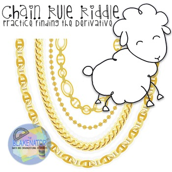 Chain Rule Riddle - Practice Finding the Derivative Using the Chain Rule