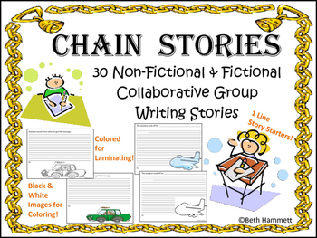 Chain Stories: 30 Non-Fictional and Fictional Collaborative Writing Stories