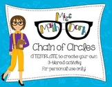 (Pi day) Chain of Circles: 3-tiered activity Template for Personal Use Only