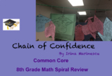 Chain of Confidence - 8th Grade Math Common Core Spiral Review