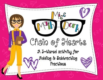 Adding & Subtracting Fractions: Chain of Hearts - a 3-tier