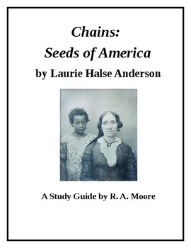 """Chains"" by Laurie Halse Anderson: A Study Guide"