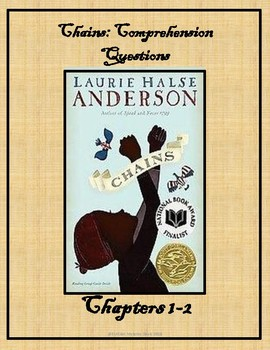 Chains by Laurie Halse Anderson/ Chapter 1-2  Comprehension Questions