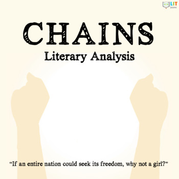 Chains by Laurie Halse Anderson - Novel Study, Analysis, Homework