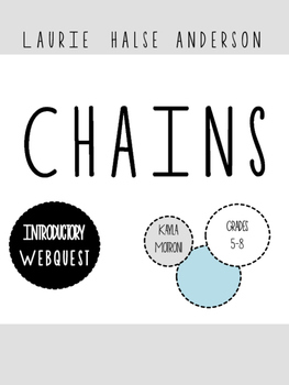 Chains by Laurie Halse Anderson Slavery Webquest