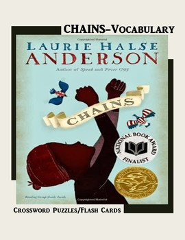 Chains by Laurie Halse Anderson/ Vocabulary Crossword Puzzle and Flashcards