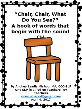 Chair, Chair, What Do You See?