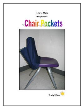 Chair Pockets:  How to Make Inexpensive Student Chair Pockets
