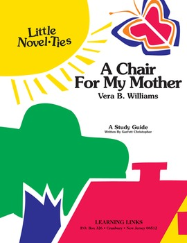 Chair for My Mother - Little Novel-Ties Study Guide