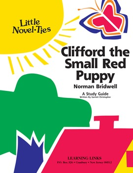 Clifford, the Small Red Puppy - Little Novel-Ties Study Guide