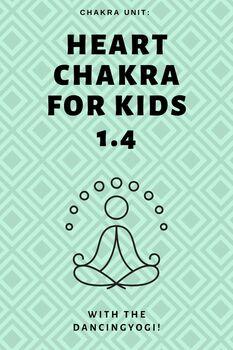 Chakra Unit: Heart Chakra for Kids 1.4