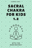 Chakra Unit: Sacral Chakra for Kids 1.2